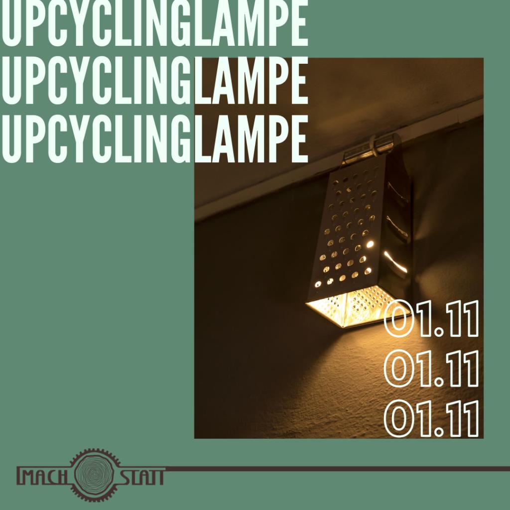 Upcycling Lampe bauen Workshop in der Alten Münze