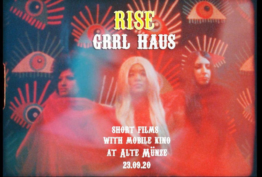 RISE // GRRL HAUS Open Air Kino in der Alten Münze